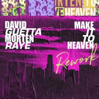 Make It To Heaven Rework de David Guetta