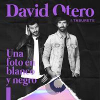 UNA FOTO EN BLANCO Y NEGRO letra DAVID OTERO