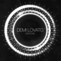 Anyone - Demi Lovato