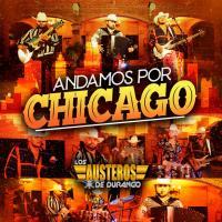 Canción 'Andamos Por Chicago' interpretada por Los Austeros De Durango