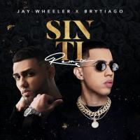 Sin Ti Remix de Jay Wheeler