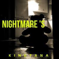 Nightmares de Kingtana