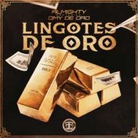 Lingotes de Oro - Almighty