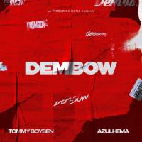 DEMBOW letra TOMMY BOYSEN