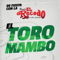 El Toro Mambo - Banda El Recodo De Cruz Lizárraga