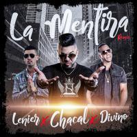 Canción 'La Mentira Remix' interpretada por El Chacal