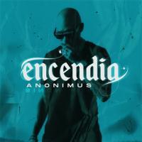'Encendía' de Anonimus