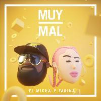 Canción 'Muy Mal' interpretada por Farina