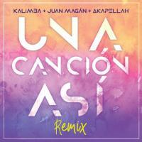 Canción 'Una Canción Así Remix' interpretada por Kalimba