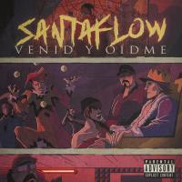 Canción 'Venid y oídme' interpretada por Santaflow
