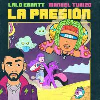 Canci�n 'La Presi�n' interpretada por Lalo Ebratt