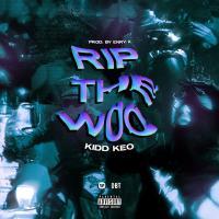 Canción 'RIP THE WOO' interpretada por Kidd Keo