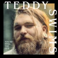 You're Still The One (Shania Twain Cover) de Teddy Swims