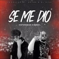 Canción 'Se Me Dio' interpretada por HotSpanish