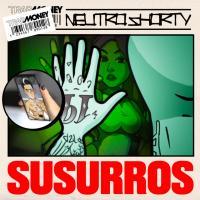 Canción 'Susurros' interpretada por Neutro Shorty Daddy