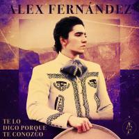 Canción 'Te Lo Digo Porque Te Conozco' interpretada por Alex Fernández