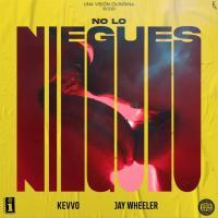 No Lo Niegues - KEVVO