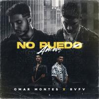 Canción 'No Puedo Amar' interpretada por Omar Montes