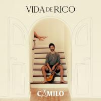 VIDA DE RICO letra CAMILO