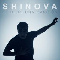 TE DEBO UNA CANCIÓN letra SHINOVA