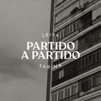 PARTIDO A PARTIDO letra LEIVA