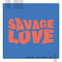 SAVAGE LOVE (BTS REMIX) letra JASON DERULO