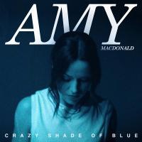 CRAZY SHADE OF BLUE letra AMY MACDONALD