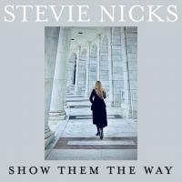 SHOW THEM THE WAY letra STEVIE NICKS