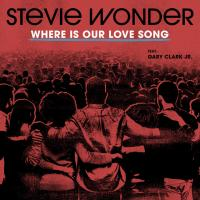 WHERE IS OUR LOVE SONG letra STEVIE WONDER