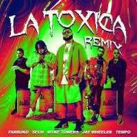 La Tóxica Remix - Farruko