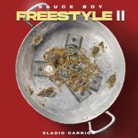 Sauce Boy Freestyle II - Eladio Carrión