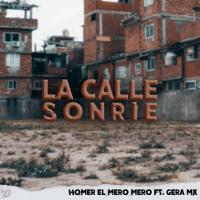 LA CALLE SONRIE - Homer El Mero Mero