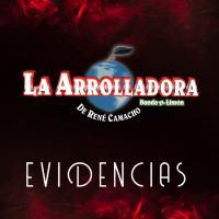 Evidencias - La Arrolladora Banda El Limón