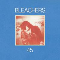 45 letra BLEACHERS