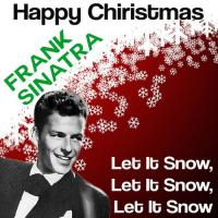 LET IT SNOW! LET IT SNOW! LET IT SNOW! letra FRANK SINATRA