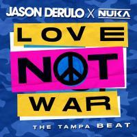 LOVE NOT WAR letra JASON DERULO