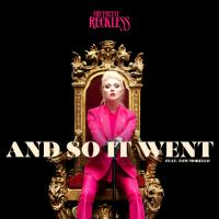 And So It Went - The Pretty Reckless