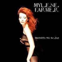 Souviens-toi du jour... - Mylene Farmer