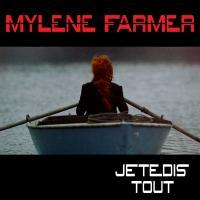 Je te dis tout - Mylene Farmer