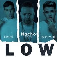 Low - Nacho 'La Criatura'