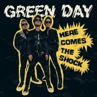 Here Comes The Shock - Green Day