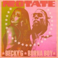 Rotate - Becky G