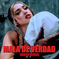 'Mala de Verdad' de Mariah Angeliq
