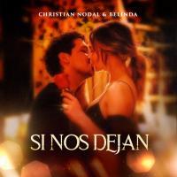 'Si Nos Dejan' de Christian Nodal