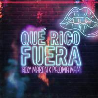 'Qué Rico Fuera' de Ricky Martin