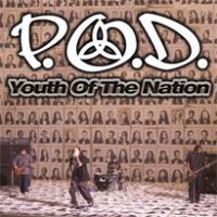 Canción 'Youth Of The Nation' interpretada por P.O.D.