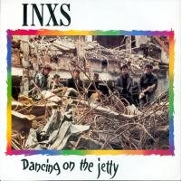 DANCING ON THE JETTY letra INXS