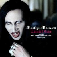 TAINTED LOVE letra MARILYN MANSON