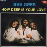 Canción 'How Deep Is Your Love' interpretada por Bee Gees