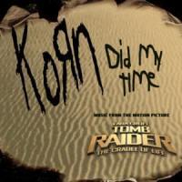 Canción 'Did My Time' interpretada por Korn